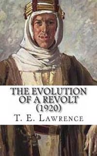 The Evolution of a Revolt (1920)