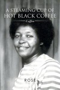A Steaming Cup of Hot Black Coffee