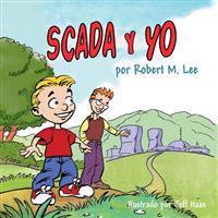 Scada y Yo: Un Libro Para Ninos y Directores