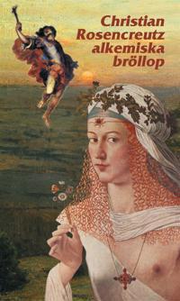 Christian Rosencreutz alkemiska bröllop år 1459