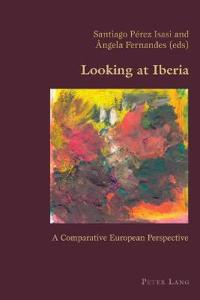 Looking at Iberia: A Comparative European Perspective