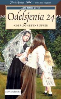 Kjærlighetens offer - Anne Marie Meyer   Inprintwriters.org