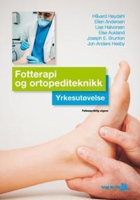 Fotterapi og ortopediteknikk; yrkesutøvelse