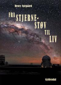 Fra stjernestøv til liv
