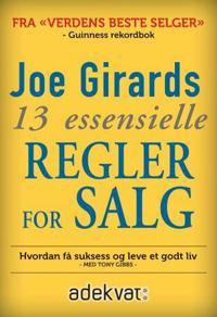 Joe Girards 13 essensielle regler for salg