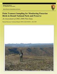 Point Transect Sampling for Monitoring Passerine Birds in Denali National Park and Preserve