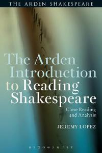 The Arden Introduction to Reading Shakespeare