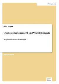 Qualitatsmanagement Im Produktbereich
