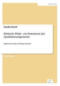 Klinische Pfade - Ein Instrument Des Qualitatsmanagements
