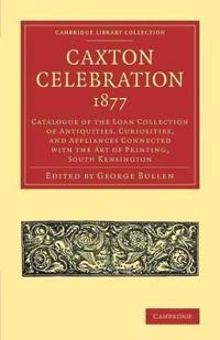 Caxton Celebration, 1877