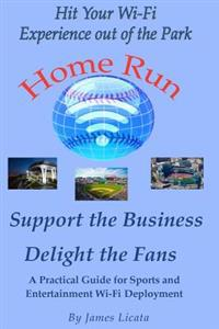 Support the Business Delight the Fans: A Pratical Guide for Sports and Entertainment Wi-Fi Deployment
