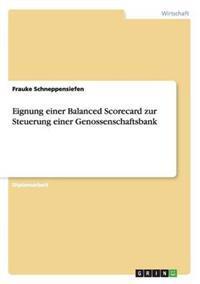 Eignung Einer Balanced Scorecard Zur Steuerung Einer Genossenschaftsbank