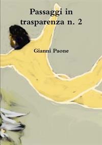 Passaggi in trasparenza n. 2