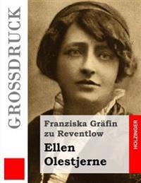 Ellen Olestjerne (Grossdruck)