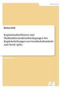 Kapitalmarkteffizienz Und Marktmikrostrukturuberlegungen Bei Kapitalerhohungen Aus Gesellschaftsmitteln Und Stock Splits