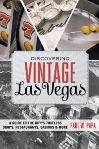 Discovering Vintage Las Vegas