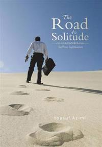 The Road to Solitude