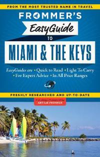 Frommer's Easyguide to Miami & the Keys