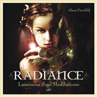 Radiance: Luminous Soul Meditations