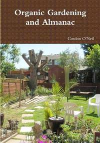 Organic Gardening and Almanac
