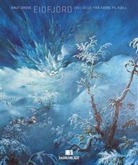 Eidfjord 1891-2010 - Knut Grove   Inprintwriters.org