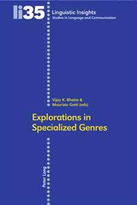 Explorations in Specialized Genres
