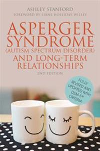 Asperger Syndrome Autism Spectrum Disorder and Long-term Relationships