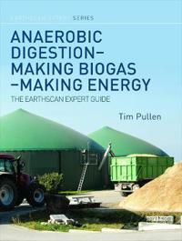 Anaerobic Digestion - Making Biogas - Making Energy