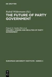 The Future of Party Government