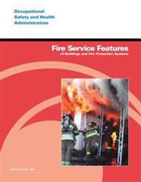 Fire Service Features of Buildings and Fire Protection Systems