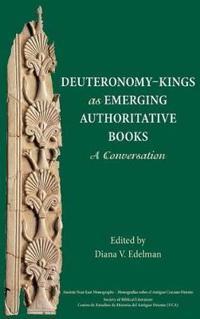 Deuteronomy-King as Emerging Authoritative Books