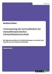 Untersuchung Der Anwendbarkeit Der Manualtherapeutischen Gleitmobilisationstechnik