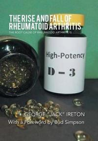 The Rise and Fall of Rheumatoid Arthritis