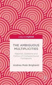 The Ambiguous Multiplicities