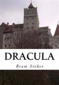 Dracula: The Original Classic Horror Story