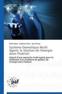 Syst�me Domotique Multi Agent