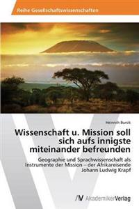 Wissenschaft U. Mission Soll Sich Aufs Innigste Miteinander Befreunden