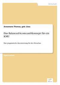 Das Balanced-Scorecard-Konzept Fur Ein Kmu