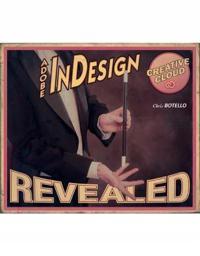 Adobe (R) InDesign Creative Cloud Revealed