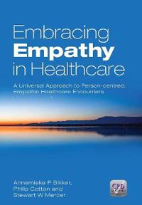 Embracing Empathy in Healthcare