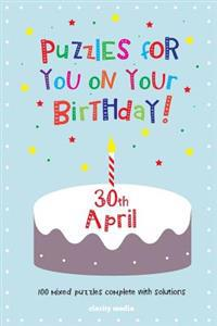 Puzzles for You on Your Birthday - 30th April