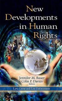 New Developments in Human Rights