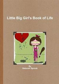 Little Big Girl's Book of Life