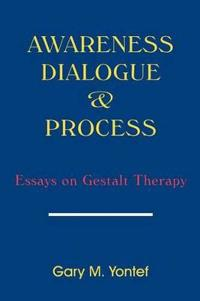 Awareness, Dialogue & Process