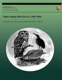 Night-Calling Bird Survey 2002-2004