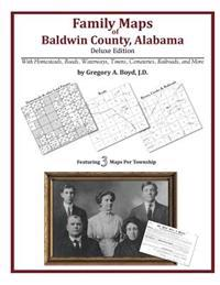 Family Maps of Baldwin County, Alabama, Deluxe Edition
