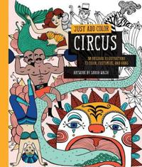 Circus: 30 Original Illustrations to Color, Customize, and Hang