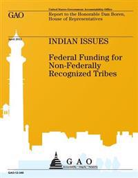 Indian Issues: Federal Funding for Non-Federally Recognized Tribes