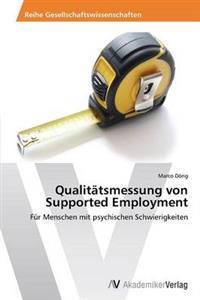 Qualitatsmessung Von Supported Employment