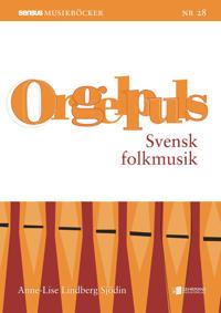 Orgelpuls Svensk folkmusik